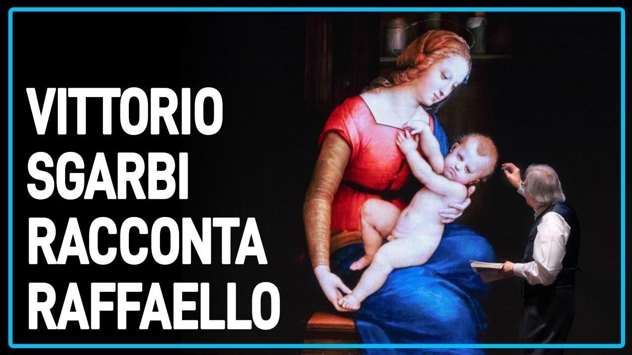 Sgarbi racconta Raffaello
